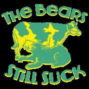 THE BEARS STILL SUCK