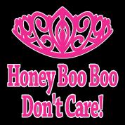 Honey Boo Boo Don't Care