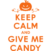 Gladditudes Keep Calm and Give Me Candy Halloween