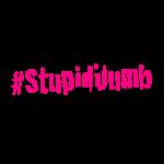 stupid_dumb