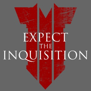 expecttheinquisition