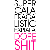 Super Dope Shit