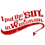 I PUT THE SIN IN WISCONSIN