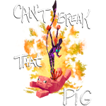 Cant Break That Pig