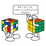 Rubik's Cube - Why complicate things?