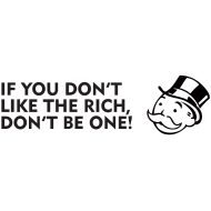 Design ~ If you don't like the rich, don't be one!