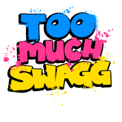 Too much swagg