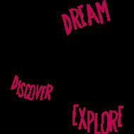 Design ~ dreamdiscoverexplore