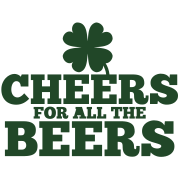 CHEERS for all the BEERS! with a shamrock