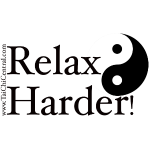 Relax Harder! black lettering yin-yang-vertURL-png