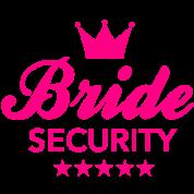 Bachelorette Party - Bride Security