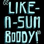 likeasomeboody_text