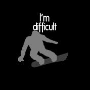 I'm difficult Black Diamond Snowboarder