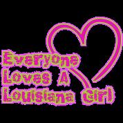 Everyone Loves A Louisiana Girl