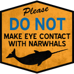 Eye Contact with Narwhals - Vintage