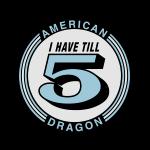 I Have till 5