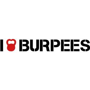 I LOVE BURPEES