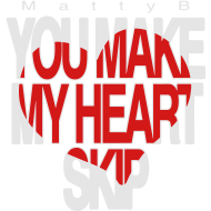Design ~ You Make My Heart Skip