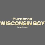 Design ~ Purebred Wisconsin Boy