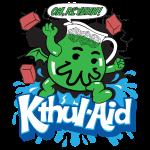 Iä, Kthul-Aid!