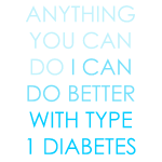 Anything you can do - Type 1 Diabetes - Blue