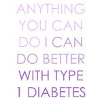 Anything You Can Do - Type 1 Diabetes - Purple