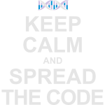 Keep Calm and Spread the Code