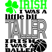 St. Patrick's Madness Irish Baller