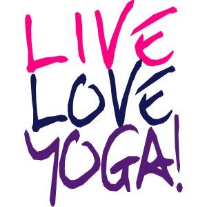 Live Love Yoga!   Custom Yoga Shirts