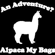 An Adventure? Alpaca My Bags