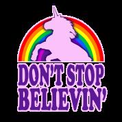 Don't Stop Believin' in Unicorns!