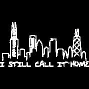 I Still Call It Home Chicago Skyline Illinois Tees