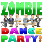 ZOMBIE DANCE PARTY!