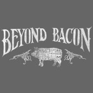 Design ~ beyondbacon
