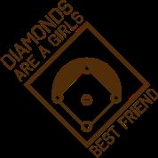 Diamonds are a girls best friend