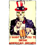 I Want You To Drink American Brewed