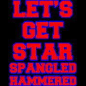 Let's Get Star Spangled Hammered Design