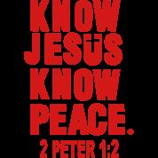 KNOW JESUS.KNOW PEACE. 2 PETER 1:2