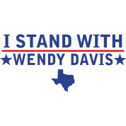 I Stand With Wendy Davis