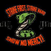 Strike First, No Mercy Cobra Kai