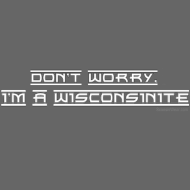 Design ~ I'm a Wisconsinite