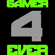 Gamer 4 ever