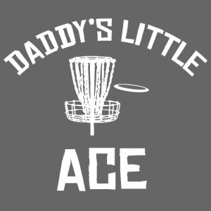 Daddy's Little Ace Disc Golf Shirt