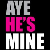 Aye_he's_mine_pink