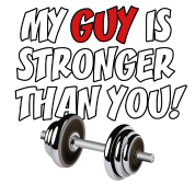 My Guy Is Stronger Than You