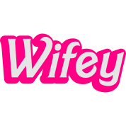 Wifey Wife woman in cute girly font