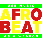 AFROBEAT _ USE MUSIC AS A WEAPON