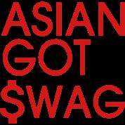 ASIAN GOT SWAG