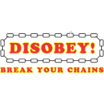 disobey_break_your_chains