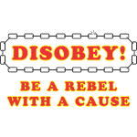 disobey_rebel_with_cause
